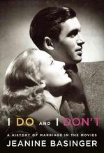 Leading Film Historian Jeanine Basinger Discusses Her New Book I Do and I Don't: The History of Marriage in the Movies with Film Journalist/Writer Sam Wasson