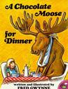 A Chocolate Moose for Dinner Age 3-5 Years