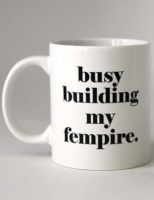 Mug: Busy Building My Fempire New Arrivals in Gifts