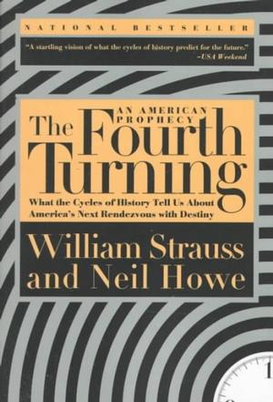 The Fourth Turning: An American Prophecy Americana