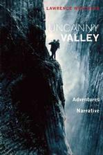 Lawrence Weschler, Uncanny Valley: Adventures in the Narrative, with Robert Krulwich