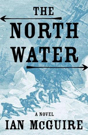 The North Water NYT Notable Books 2016