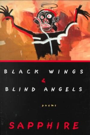 Black Wings & Blind Angels - Poems