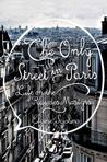 The Only Street in Paris: Life on the Rue des Martyrs Signed New Editions