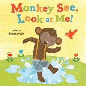 Monkey See, Look at Me! Children