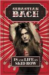 18 and Life on Skid Row Signed New Editions