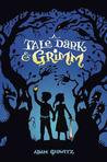 A Tale Dark and Grimm (Book 1) Teens