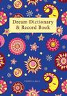 The Dream Dictionary & Record Book