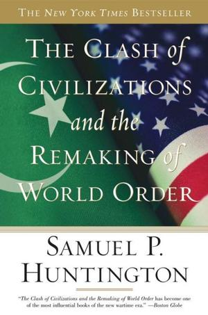 The Clash of Civilizations and the Remaking of World Order Lower Priced Than E-Books