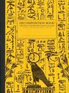 Notebook: Hieroglyphics Stationery