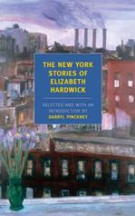 The New York Stories of Elizabeth Hardwick Lower Priced Than E-Books