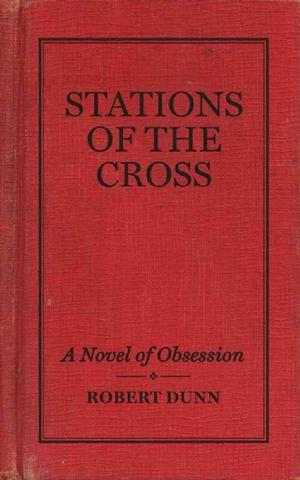 Stations of the Cross: A Musical Novel of Obsession Fiction