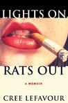07/31 Event: Lights On, Rats Out Biography