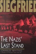 Siegfried: The Nazis' Last Stand World War II