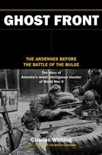 Ghost Front : The Ardennes Before the Battle of the Bulge