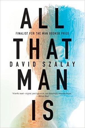 All That Man Is NYT Notable Books 2016