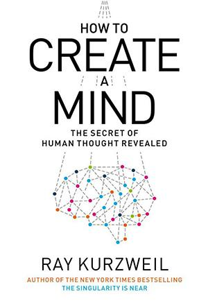 How to Create a Mind: The Secret of Human Thought Revealed Lower Priced Than E-Books
