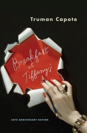 Breakfast at Tiffany's and Three Stories (50th Anniversary Edition)