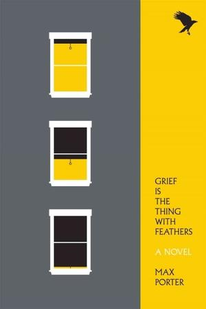 Grief Is the Thing with Feathers NYT Notable Books 2016