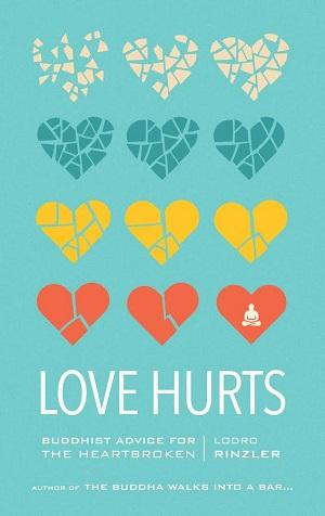 03/14 Event + Book: Lodro Rinzler: Love Hurts Self-help