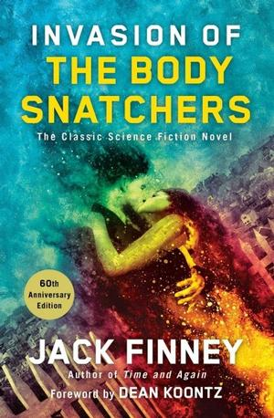 Invasion of the Body Snatchers, 60th Anniversary Edition Lower Priced Than E-Books