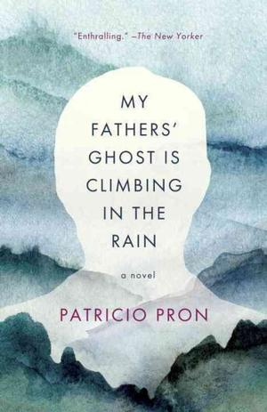 My Fathers' Ghost Is Climbing in the Rain Lower Priced Than E-Books