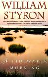 A Tidewater Morning: Three Tales from Youth Lower Priced Than E-Books