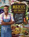 Marcus Off Duty: The Recipes I Cook at Home New Arrivals in Books